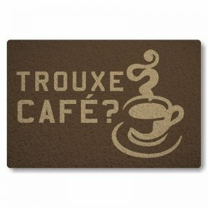 Tapete Capacho Trouxe cafe - Marrom