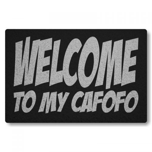 Tapete Capacho Welcome To My Cafofo - Preto